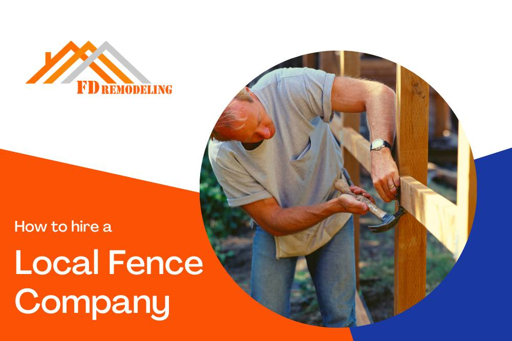 How to Hire a Local Fence Company